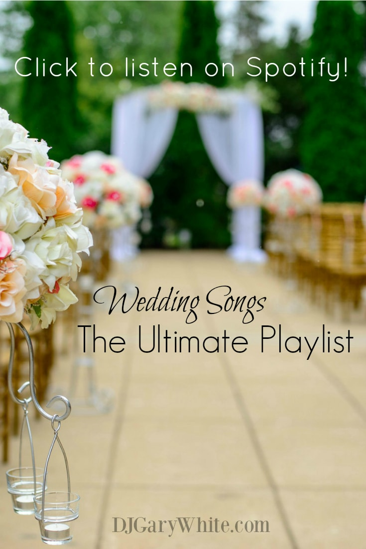 Wedding Songs Playlist | Orlando DJ Gary White