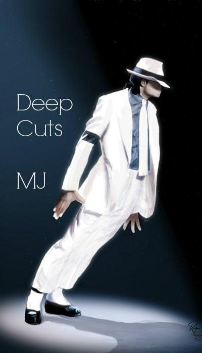 Michael Jackson Songs - Deep Cuts - Orlando DJ Gary White