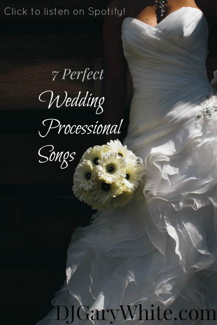 Wedding Processional Songs | Orlando DJ Gary White